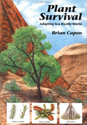 9780881922837: Plant Survival: Adapting to a Hostile World