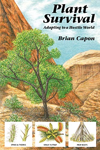 9780881922875: Plant Survival: Adapting to a Hostile World