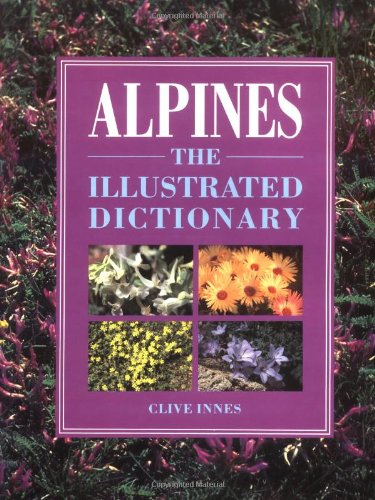 9780881922905: Alpines: An Illustrated Dictionary