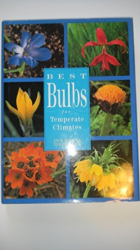 9780881922936: Best Bulbs for Temperate Climates
