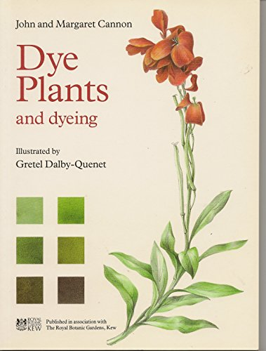 9780881923025: Dye Plants and Dyeing