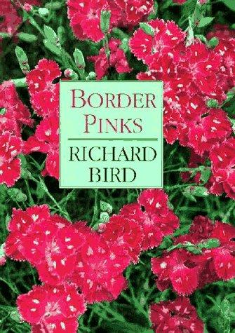 9780881923049: Border Pinks