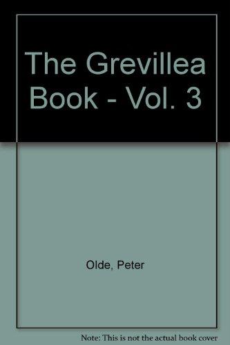 The Grevillea Book - Vol. 3: Peter Olde