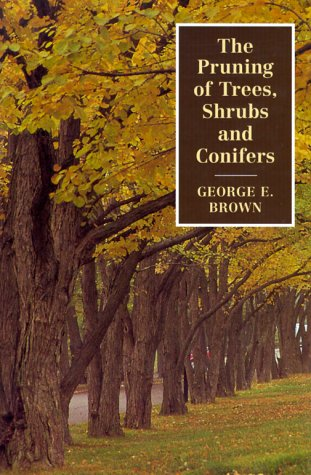9780881923193: The Pruning of Trees, Shrubs and Conifers