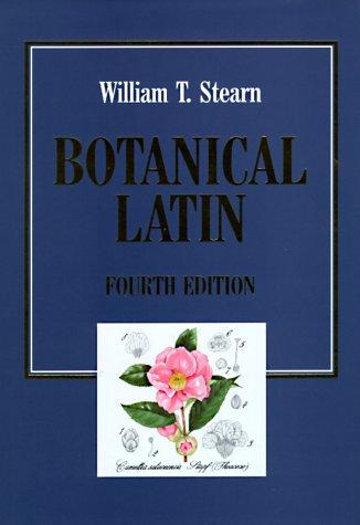 9780881923216: Botanical Latin: History, Grammar, Syntax, Terminology and Vocabulary