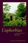 9780881923308: Euphorbias: a Gardeners' Guide