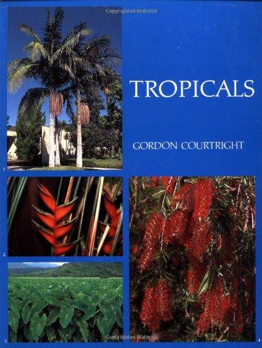 9780881923322: Tropicals