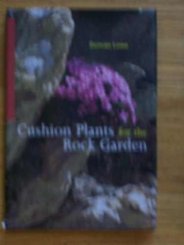 9780881923452: Cushion Plants for the Rock Garden