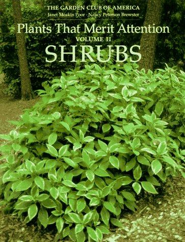 9780881923476: Plants That Merit Attention: Shrubs