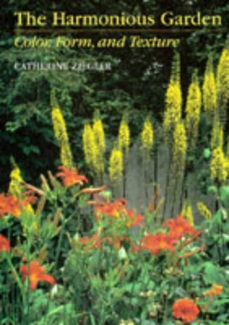 9780881923483: The Harmonious Garden: Color, Form, and Texture