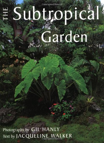 9780881923599: The Subtropical Garden