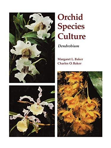 9780881923667: Orchid Species Culture: Dendrobium (Orchard Species Culture)