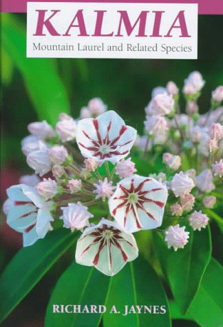 KALMIA Mountain Laurel and Related Species