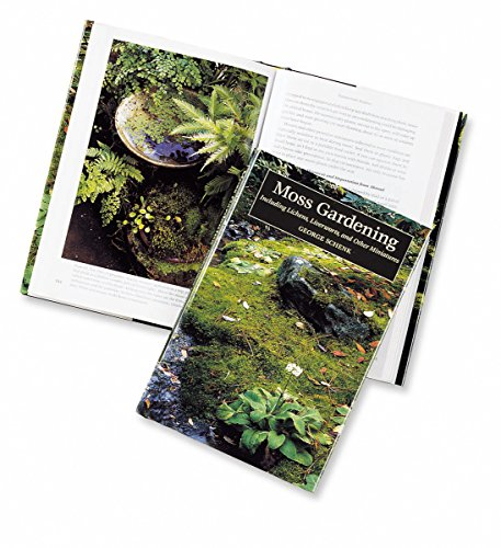 9780881923704: Moss Gardening: Including Lichens, Liverworts, and Other Miniatures