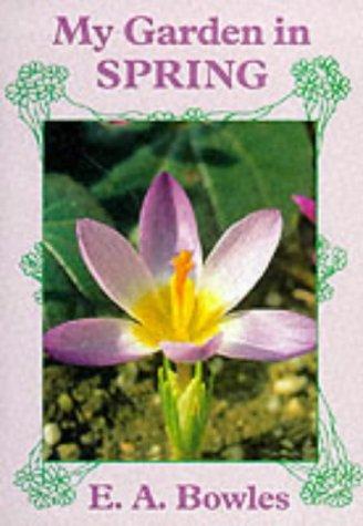 9780881923759: My Garden in Spring