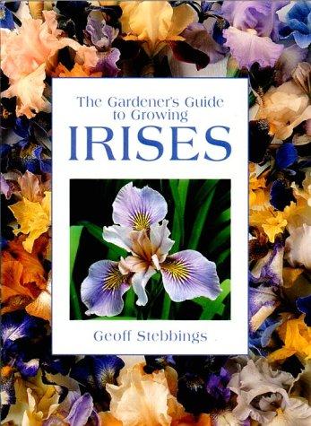 Download The Gardener's Guide to Growing Irises (Gardener's Guide Series)