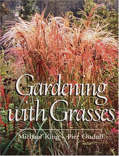 Gardening with Grasses: Michael King