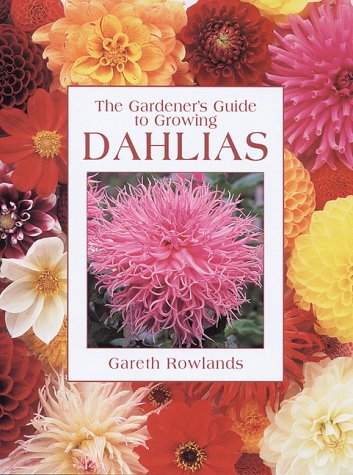 9780881924343: Dahlias (Gardener's Guide)