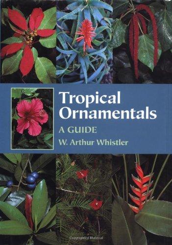 9780881924480: Tropical Ornamentals: A Guide