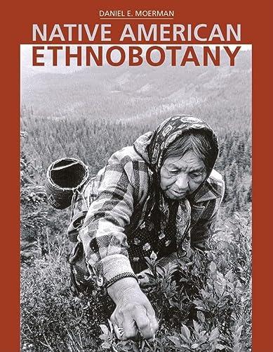 9780881924534: Native American Ethnobotany