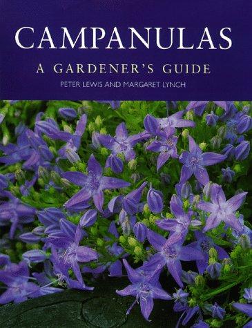 9780881924633: Campanulas: A Gardener's Guide