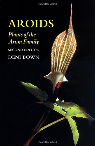 9780881924855: Aroids: Plants of the Arum Family