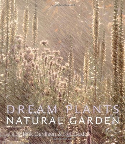 9780881924930: Dream Plants for the Natural Garden (Gardener's Guide Series)