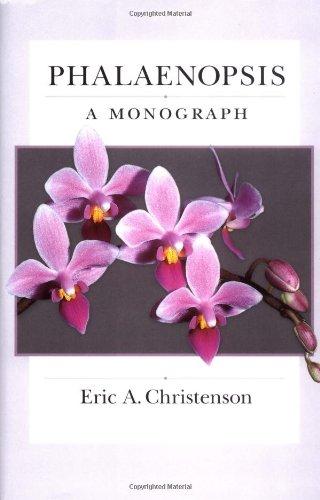 9780881924947: Phalaenopsis: A Monograph