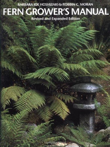 9780881924954: Fern Grower's Manual: Revised and Expanded Edition