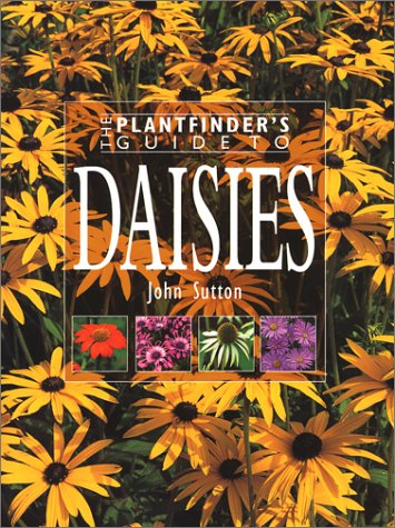 9780881924978: Plantfinder's Guide to Daisies (Plantfinder's Guides)