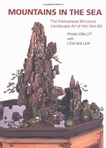 9780881925159: Mountains in the Sea: The Vietnamese Miniature Landscape Art of Hon Non Bo