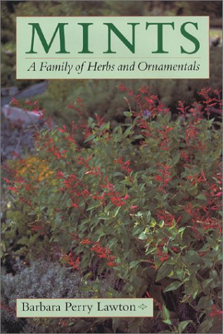 9780881925241: Mints: A Family of Herbs and Ornamentals