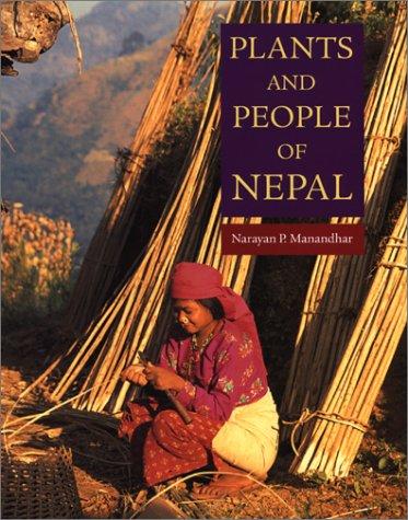 Plants and People of Nepal: Manandhar, Narayan