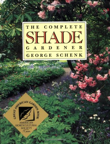 9780881925340: The Complete Shade Gardener