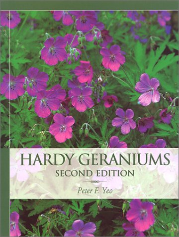 9780881925418: Hardy Geraniums: The Complete Guide to the Genus