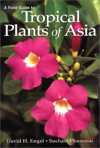 9780881925425: A Field Guide to Tropical Plants of Asia