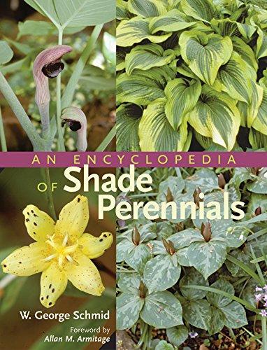 An Encyclopedia of Shade Perennials: W. George Schmid