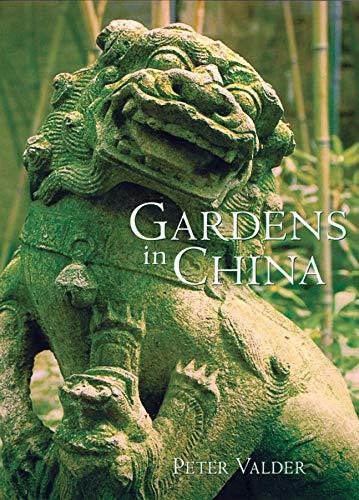 Gardens in China: Valder, Peter