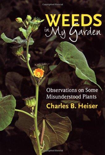 9780881925623: Weeds in My Garden: Observations on Some Misunderstood Plants