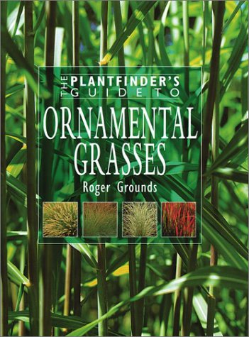 9780881925661: Ornamental Grasses (Plantfinder's Guide)