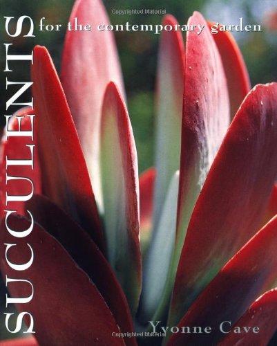 9780881925739: Succulents for the Contemporary Garden