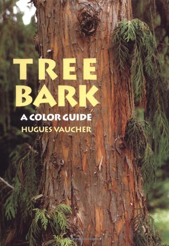 Tree Bark. A Color Guide.: Hugues Vaucher Trans, James E Eckenwalder
