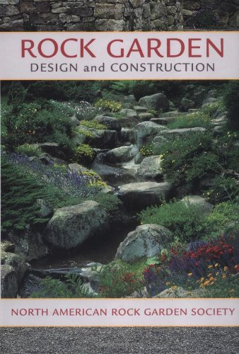 9780881925838: Rock Garden Design and Construction: North American Rock Garden Society
