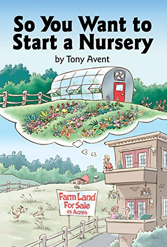 9780881925845: So You Want to Start a Nursery