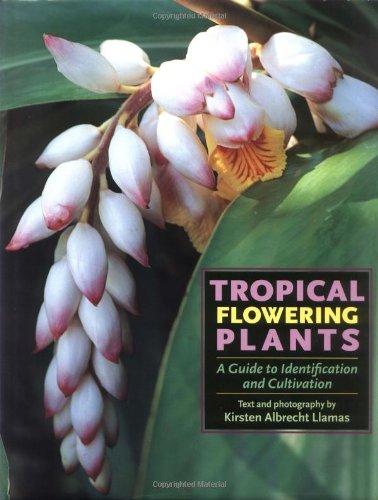 9780881925852: Tropical Flowering Plants: A Guide to Identification and Cultivation