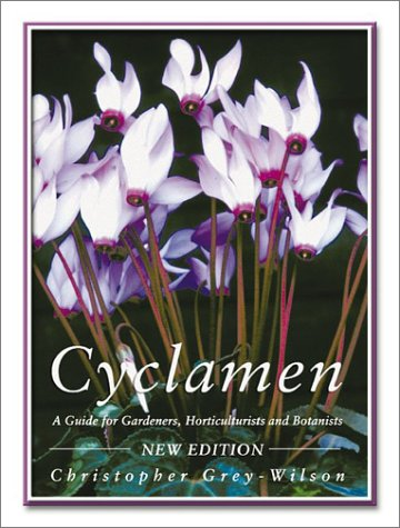 9780881925876: Cyclamen: A Guide for Gardeners, Horticulturists and Botanists