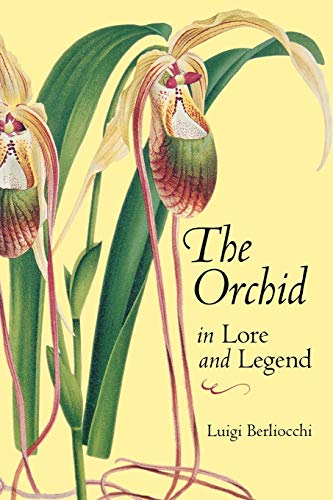 9780881926163: Orchid in Lore and Legend