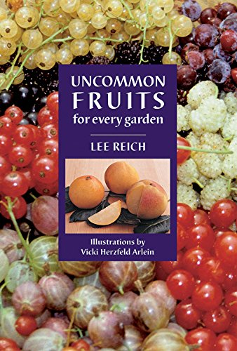 9780881926231: Uncommon Fruits for Every Garden