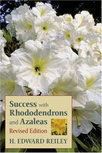 9780881926378: Success With Rhododendrons and Azaleas, Revised Edition