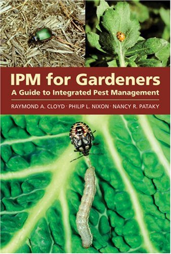 9780881926477: IPM for Gardeners: A Guide to Integrated Pest Management
